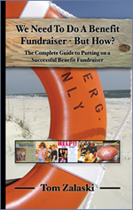 We Need To Do A Benefit Fundraiser But How?<br>The complete guide to putting on a benefit fundraiser Front Cover